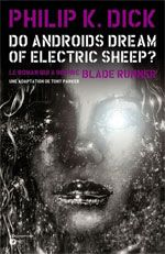 Do Androïds Dream of Electric Sheep ? T2, comics chez Emmanuel Proust Editions de K.Dick, Parker, Blond