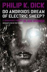 Do Androïds Dream of Electric Sheep ? T2, comics chez Emmanuel Proust Editions de K.Dick, Parker, Blond