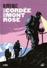 La Cordée du mont rose, bd chez XXI de Balez