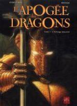 L'Apogée des dragons T1 : L'Héritage ancestral (0), bd chez Soleil de Corbeyran, Rodier