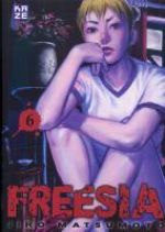 Freesia T6, manga chez Kazé manga de Matsumoto