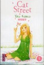 Cat street T5, manga chez Kana de Kamio