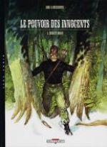 Le Pouvoir des innocents – cycle 1 : ., T5 : Sergent Logan (0), bd chez Delcourt de Brunschwig, Hirn, Guth