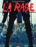 La Rage T1 : Amina (0), bd chez 12 bis de Boisserie, Kerfriden, Boubette