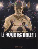 Le Pouvoir des innocents – cycle 2 : Car l'enfer est ici, T1 : 508 statues souriantes (0), bd chez Futuropolis de Brunschwig, Hirn, Nouhaud