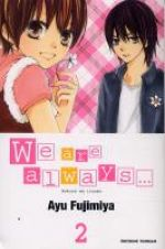 We are always... T2, manga chez Tonkam de Fujimiya