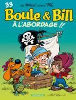 Boule et Bill T33 : A l'abordage (0), bd chez Dargaud de Verron, Ducasse, Ducasse