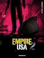 Empire USA – Saison 2, T1, bd chez Dargaud de Desberg, Reculé, Denoulet