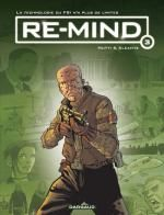 Re-mind T3, bd chez Dargaud de Alcante, Mutti, Hubert