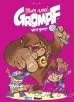 Mon ami Grompf T7 : Yéti Gaga (0), bd chez Glénat de Nob, Chevrier