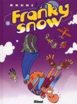 Franky Snow T11 : S'envoie en l'air (0), bd chez Glénat de Buche, Tohm