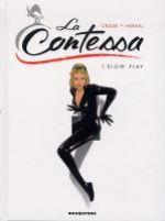 La Contessa T1 : Slow play (0), bd chez Drugstore de Crisse, Herval