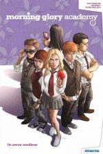 Morning glory academy T1 : Un avenir meilleur (0), comics chez Atlantic de Spencer, Eisma, Sollazzo, Esquejo
