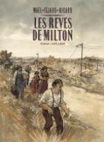 Les rêves de Milton, bd chez Dupuis de Féjard, Ricard, Maël