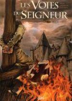 Les voies du seigneur T3 : 1307 Le Procès (0), bd chez Soleil de David, Lassablière, Calderon, Lubière