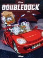 Donald T3 : Doubleduck 3 (0), bd chez Glénat de Collectif