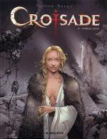 Croisade T6 : Sybille, Jadis (0), bd chez Le Lombard de Dufaux, Xavier, Chagnaud