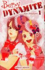 Berry dynamite T1, manga chez Delcourt de Nakahara