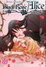 Black rose Alice  T4, manga chez Kazé manga de Mizushiro