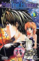 Marine hunter T5, manga chez Pika de Ohtsuka