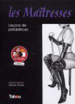 Les Maîtresses : Leçons de prédatrices (0), bd chez Tabou de Duvet