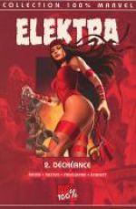 Elektra   T2 : Déchéance (0), comics chez Panini Comics de Rucka, Pagulayan, Bennett, Austen, Horn, Eyring