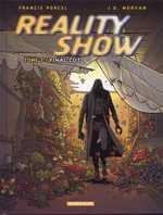Reality Show T3 : Final cut (0), bd chez Dargaud de Morvan, Porcel, Hubert