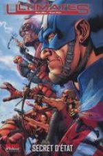 Ultimates T2 : Secret d'état (0), comics chez Panini Comics de Millar, Bendis, Hitch, Dillon, Moore, Hester, Mounts, Martin, Transparency Digital JC, Molinar