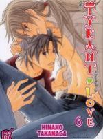 The tyrant who fall in love T6, manga chez Taïfu comics de Takanaga