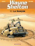 Wayne Shelton T10 : La rançon (0), bd chez Dargaud de Van Hamme, Denayer, Denoulet