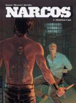 Narcos T2 : Tequila 9mm (0), bd chez Le Lombard de Orville, Herzet, Liotti, Principe