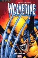 Wolverine - Best comics T1 : Réunion (0), comics chez Panini Comics de Larsen, Stephenson, Yu, Miller, Rosas, Javins, Oliver