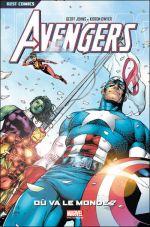 Avengers - Best comics T1 : Où va le monde ? (0), comics chez Panini Comics de Johns, Dwyer, Frank, Smith, Remender, Sotomayor