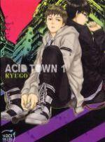Acid town T1, manga chez Taïfu comics de Kyugo