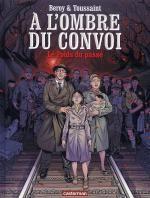 A l'ombre du convoi T1 : Le poids du passé (0), bd chez Casterman de Beroy, Toussaint, Moxo
