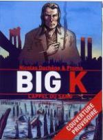 Big K T1 : L'appel du sang (0), bd chez Casterman de Duchêne, Ptoma, Cinna