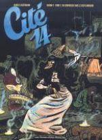 Cité 14 – Saison 2, T2 : Du chavoulch dans le resplandador (0), bd chez Les Humanoïdes Associés de Gabus, Reutimann