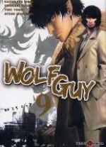Wolf guy T9, manga chez Tonkam de Tabata, Hirai, Yogo, Izumitani