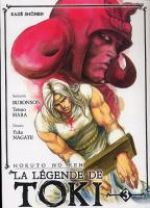 Hokuto No Ken - La légende de Toki T3, manga chez Kazé manga de Hara, Buronson, Nagate