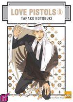 Love Pistols T6, manga chez Taïfu comics de Kotobuki