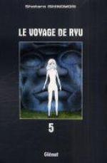 Le Voyage de Ryu  T5, manga chez Glénat de Ishinomori