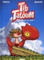 Tib et Tatoum T1 : Bienvenue au clan (0), bd chez Glénat de Grimaldi, Bannister
