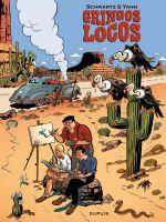 Gringos locos T1, bd chez Dupuis de Yann, Schwartz