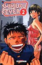 Shinjuku fever T2, manga chez Delcourt de Kubo