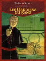 Les gardiens du sang T4 : Ordo ab chaos (0), bd chez Glénat de Convard, Juillard, Falque, Lecot