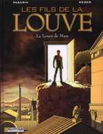 Les fils de la louve T1 : La louve de Mars (0), bd chez Le Lombard de Weber, Pasarin, Jigounov