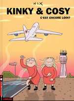Kinky & Cosy T1 : C'est encore loin ? (0), bd chez Le Lombard de Nix
