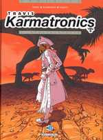 Travis Karmatronics T1 : Neolibertalia (0), bd chez Delcourt de Duval, Blanchard, Fabrys