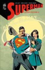 Superman - Super fiction T2, comics chez Urban Comics de Casey, Aucoin, Adlard, Horie, Horie, Nowlan