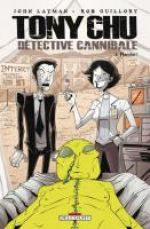 Tony Chu, détective cannibale T4